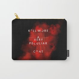 Kell wore a very peculiar coat  Carry-All Pouch