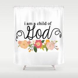 Child of God Shower Curtain