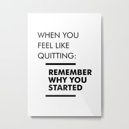 Remember Why You Started - Workout Inspirational Metal Print