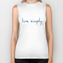 LIVE SIMPLY simple text smile relax yoga peace well being tao buddha Yoga Biker Tank
