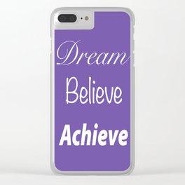 Dream Believe Achieve Ultra Violet Clear iPhone Case