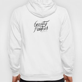 Beauty for Ashes Isaiah 61:3 Hoody