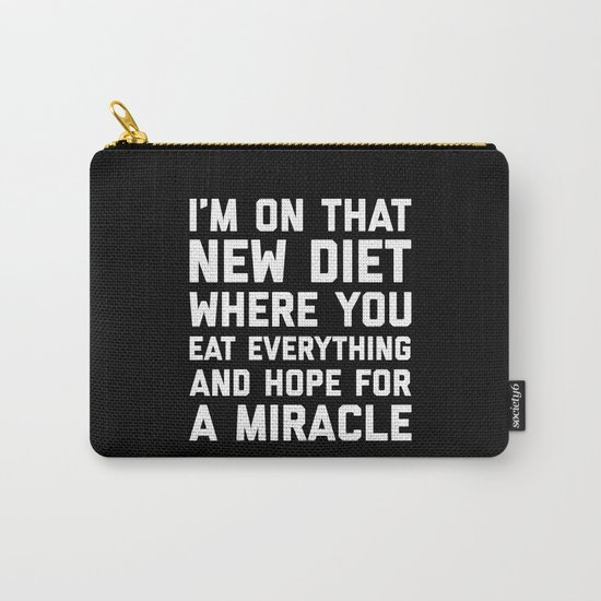 New Diet Funny Quote Carry-All Pouch