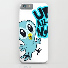 Up All Night!  iPhone 6s Slim Case