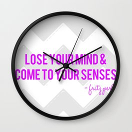 Lose Your Mind Wall Clock