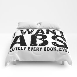 I Want Abs...olutely Every Book Ever Comforters