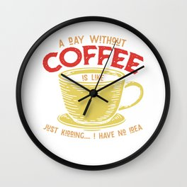 Coffee, coffee drinkers, coffee cup Wall Clock