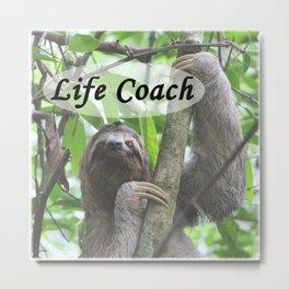 Life Coach Sloth Metal Print