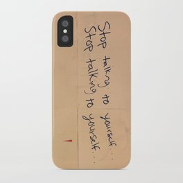Stop Talking To Yourself iPhone Case