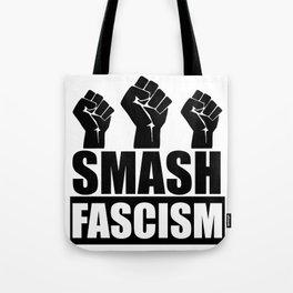 SMASH FASCISM Tote Bag