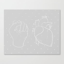 your heart is a muscle the size of your fist Canvas Print