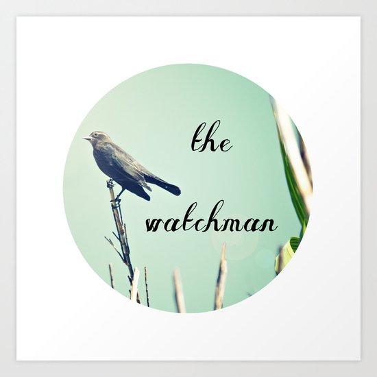 The Watchman Art Print