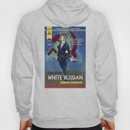 """Tales of the White Russian"" Book Cover Hoody"