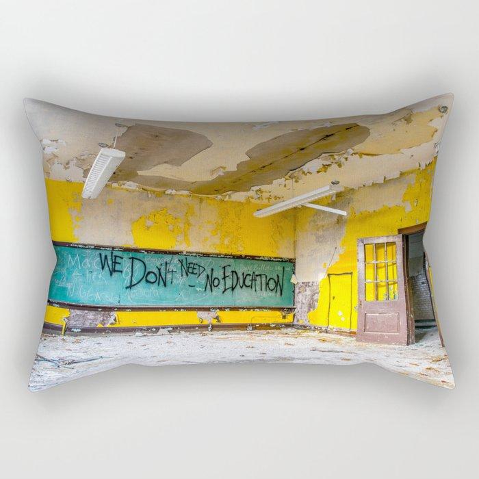 We Don't Need No Education Rectangular Pillow