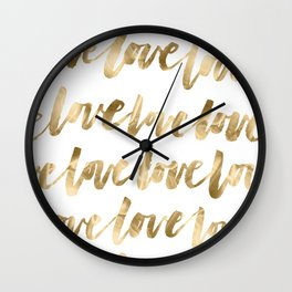 Gold Love Quote Pattern Typography Script Wall Clock