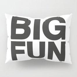 BIG FUN Pillow Sham
