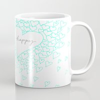 be happy Mugs featuring HAPPY by Monika Strigel