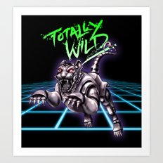 TOTALLY WILD Art Print