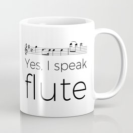 Do you speak flute? Coffee Mug