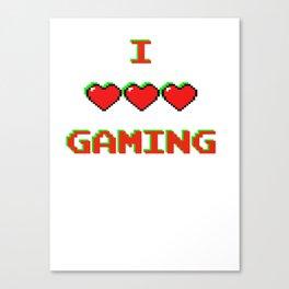 I Love Gaming Canvas Print