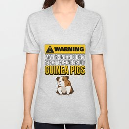 May Spontaneously Start Talking About Guinea Pigs Unisex V-Neck