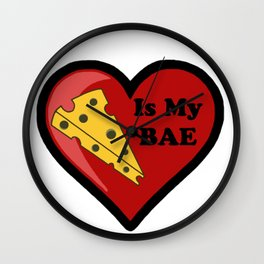 Cheese Is My BAE Wall Clock