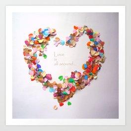 Love is all around Art Print