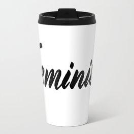 Feminist (on white) Travel Mug
