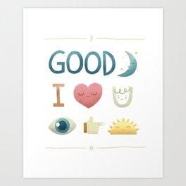 Good Night, I Love You, See You Tomorrow Art Print