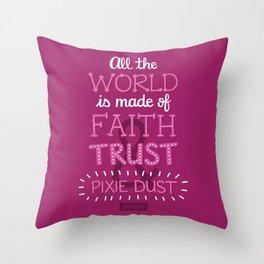 Faith, Trust, and Pixie Dust - Peter Pan Throw Pillow
