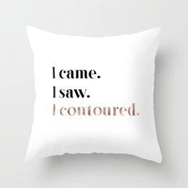 Rose gold beauty - I came, I saw, I contoured Throw Pillow
