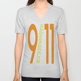 9/11 was an inside job. Unisex V-Neck