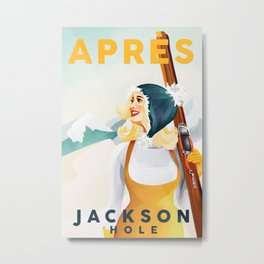 """Apres Ski Jackson Hole"" Cool Vintage Pin Up Girl Skiing Art Metal Print"