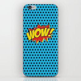 Wow! iPhone Skin