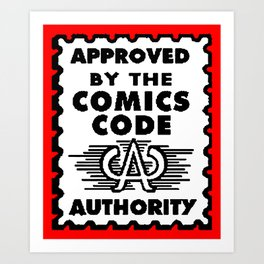 Approved by the Comics Code Art Print