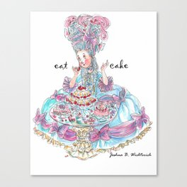 Marie Antoinette: Eat Cake Canvas Print