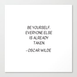 BE YOURSELF - OSCAR WILDE Canvas Print
