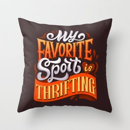 My favorite sport in thrifting Throw Pillow