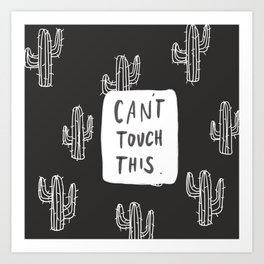 Cant Cactus Art Print