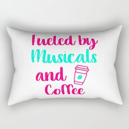 Fueled by Musicals and Coffee Music Arts Quote Rectangular Pillow