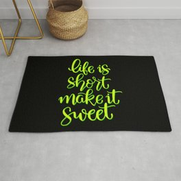 Life is short Rug