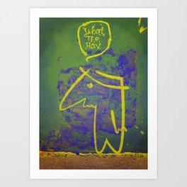 wth? man Art Print