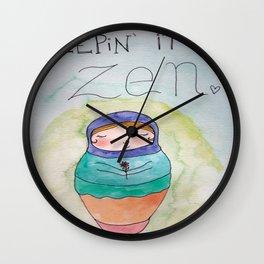 Keepin' it Zen (All Color) Wall Clock