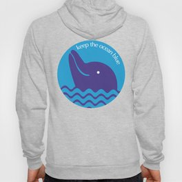 Keep the Ocean Blue Hoody