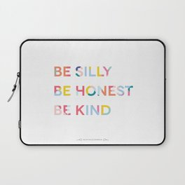 Be Silly, Be Honest, Be Kind Colourful Geometric Laptop Sleeve