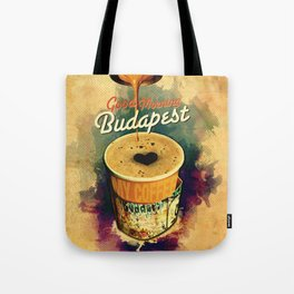 Good Morning Budapest Coffee on the go Tote Bag