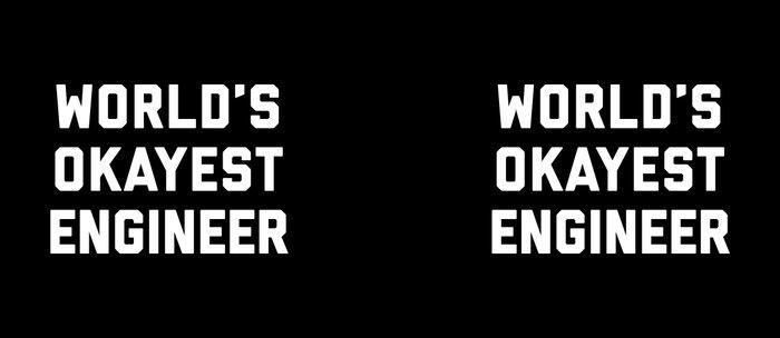 World's Okayest Engineer Funny Quote Coffee Mug