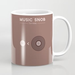 "Still NOT ""The New Vinyl"" — Music Snob Tip #082.5 Coffee Mug"