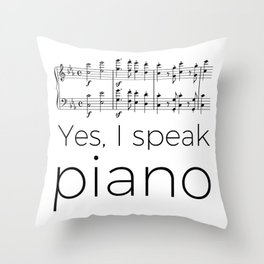 I speak piano Throw Pillow
