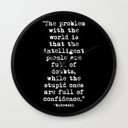 Charles Bukowski Typewriter White Font Quote Confidence Wall Clock